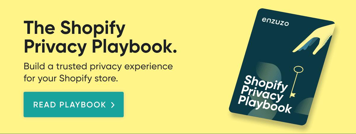 Shopify Privacy Playbook